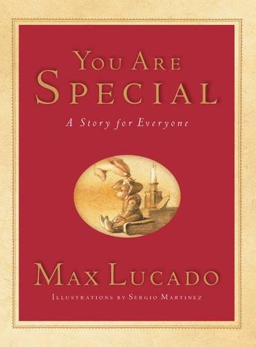 You Are Special (Gift Edition): A Story for Everyone (Max Lucado's Wemmicks)