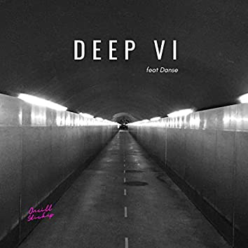 Deep VI