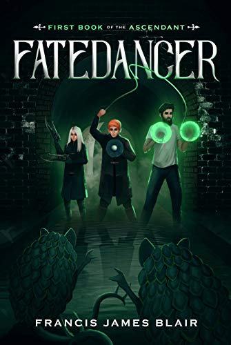 Fatedancer: First Book of the Ascendant (English Edition)