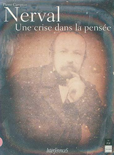 Nerval: Une crise dans la pensée (Interférences) (French Edition)