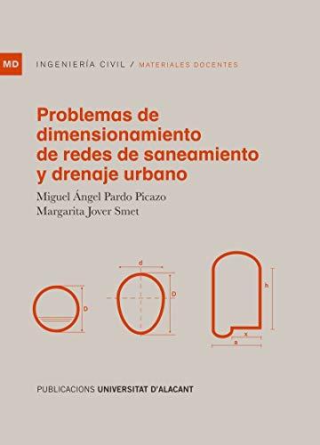 Problemas de dimensionamiento de redes de saneamiento y drenaje urbano (Materiales docentes)