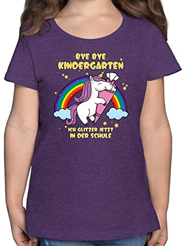 Einschulung und Schulanfang - Bye Bye Kindergarten ich Glitzer jetzt in der Schule - 140 (9/11 Jahre) - Lila Meliert - F131K - Mädchen Kinder T-Shirt