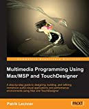 Multimedia Programming Using Max...