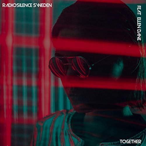 Radiosilence Sweden feat. Ellen Dane