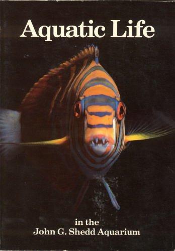 Aquatic Life in the John G. Shedd Aquarium: A Guide to Exhibit Animals