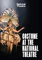 Costume at the National Theatre (National Theatre / Oberon Books)