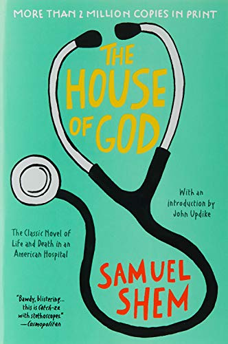 Compare Textbook Prices for The House of God Reissue Edition ISBN 9780425238097 by Shem, Samuel,Updike, John
