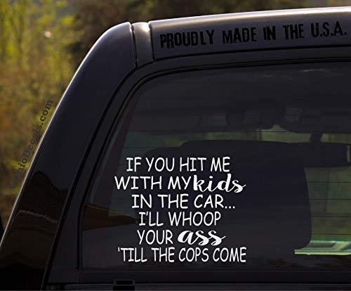 Q4 Products If You hit me with My Kids in The car/Funny Baby Kids Inside on Board Sticker Decal