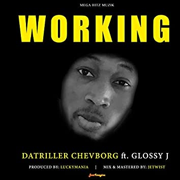Working (feat. Glossy J)
