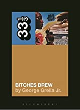 33 1/3 - Miles Davis' Bitches Brew