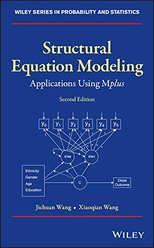 Compare Textbook Prices for Structural Equation Modeling: Applications Using Mplus Wiley Series in Probability and Statistics 2 Edition ISBN 9781119422709 by Wang, Jichuan,Wang, Xiaoqian