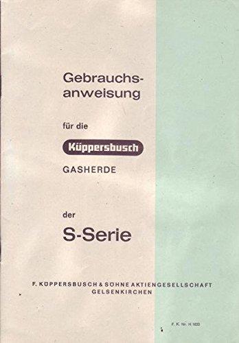 Küppersbusch Gasherde der S-Serie Gebrauchsanweisung