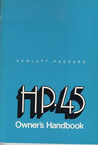 Hewlett-Packard Company Hewlett-Packard HP.45 Owner`s Handbook