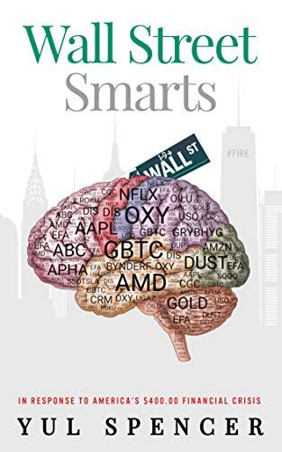 Wall Street Smarts (Wall Street-Smarts Book 1)