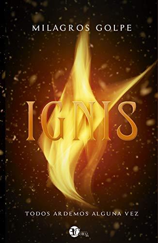 IGNIS (Spanish Edition)
