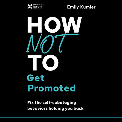 How Not to Get Promoted cover art