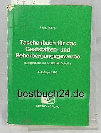 Gaststätten- und Hotellerieratgeber: Inklusive Neuerungen seit Herbst 2000