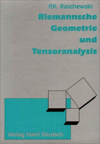 Riemannsche Geometrie und Tensoranalysis