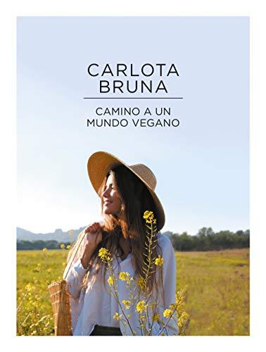 Camino a un mundo vegano (No ficción ilustrados)