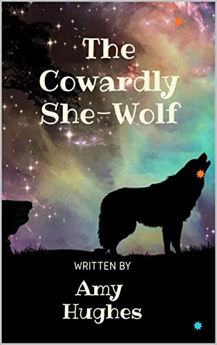 The Cowardly She-Wolf (English Edition)