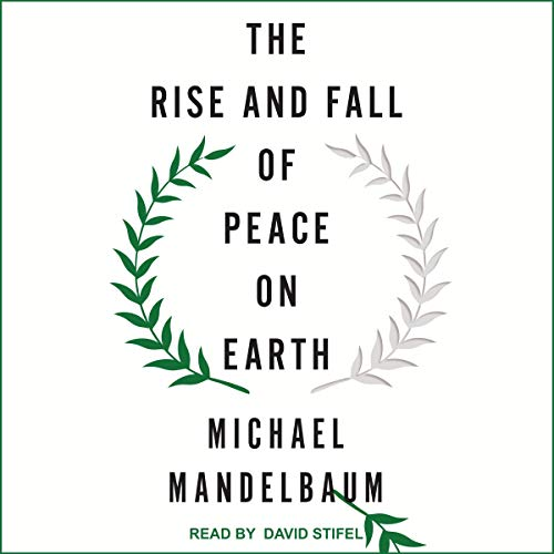 The Rise and Fall of Peace on Earth audiobook cover art