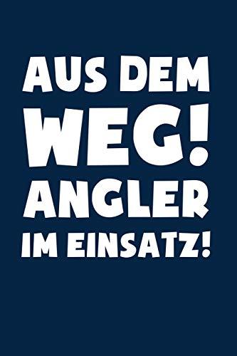 Angeln: Angler im Einsatz!: Notizbuch / Notizheft für Angler-in Fischer-in A5 (6x9in) dotted Punktraster