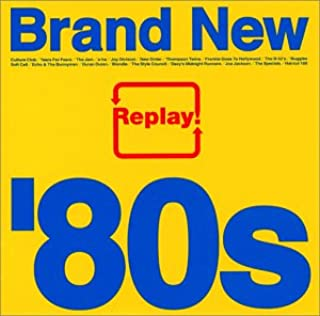 Replay!~Brand New'80s