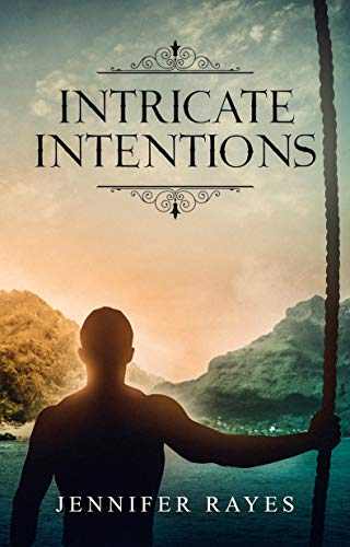 Book: Intricate Intentions by Jennifer Rayes