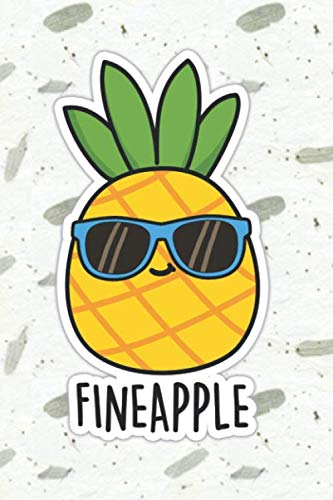 Fineapple Cute Pineapple Pun   Punny Doodles Notebook...