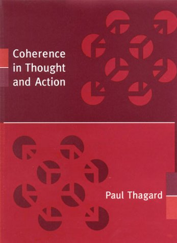 Coherence in Thought and Action (Life and Mind: Philosophical Issues in Biology and Psychology)