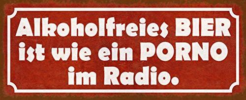 FS Alkoholfreies Bier wie Porno Blechschild Schild gewölbt Metal Sign 10 x 27 cm