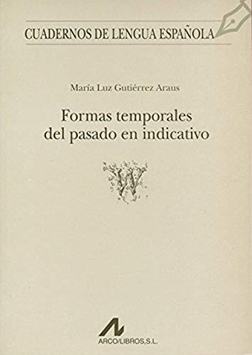 Formas temporales del pasado en indicativo (W) [Lingua spagnola]