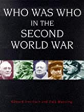 Who Was Who in the Second World War