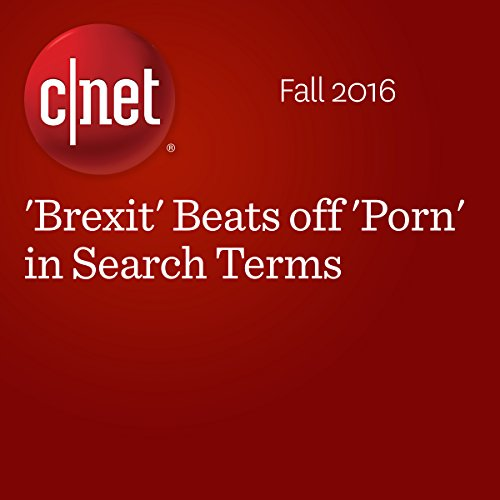 'Brexit' Beats off 'Porn' in Search Terms audiobook cover art