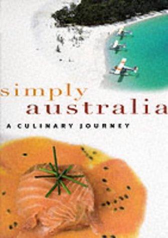 Simply Australia: A Culinary Journey