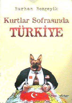 KURTLAR SOFRASINDA TÜRKİYE