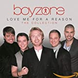 Songtexte von Boyzone - Love Me for a Reason: The Collection