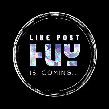 Huy Is Coming...