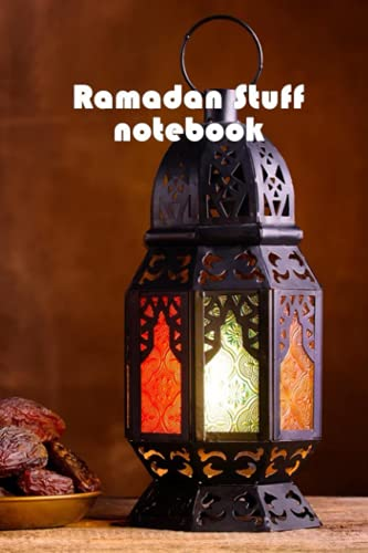 Ramadan Stuff Notebook: Notebook|Journal| Diary/ Lined - Size 6x9 Inches 100 Pages