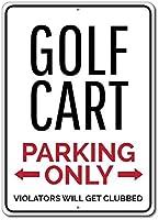 165グレートティンサインゴルフカートパーキングサイン、ゴルフラバーギフトアルミメタルサイン壁装飾12x8インチ