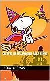 Chistes de Halloween para niños (Spanish Edition)