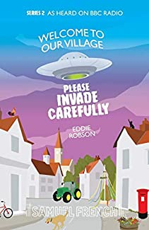 Eddie Robson - Welcome To Our Village, Please Invade Carefully: Series 2