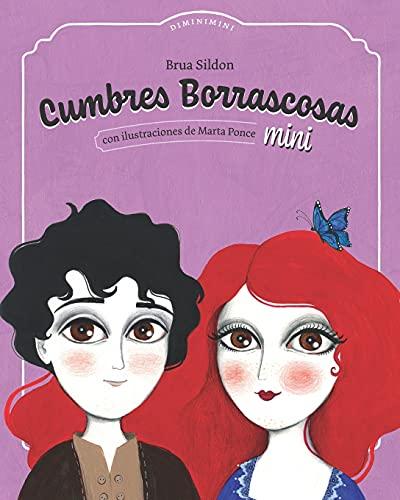 Cumbres Borrascosas mini: Adaptación infantil de Cumbres Borrascosas de Emily Brontë