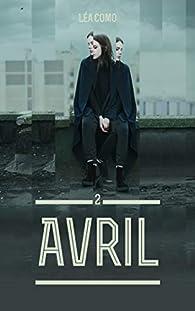 Avril, tome 2 par Léa Como