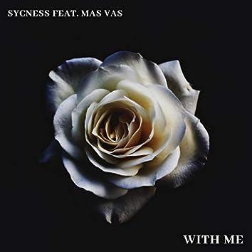 With Me (feat. Mas Vas)