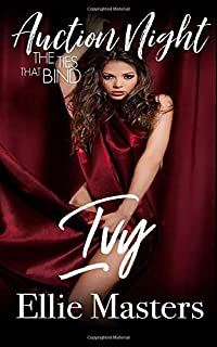 Ivy: The Ties that Bind (Auction Night)