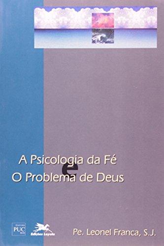 A psicologia da fé: O problema de Deus