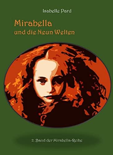Mirabella und die Neun Welten (German Edition)