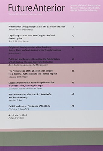 Compare Textbook Prices for Future Anterior 12.1: Journal of Historic Preservation History, Theory and Criticism Summer 2015 1 Edition ISBN 9780816697922 by Otero-Pailos, Jorge