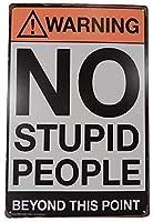 ガーダーン屋外&屋内サインで、警告愚かな人々ガレージダイナーレトロパークサインパークガイド警告サイン私有財産のための金属屋外危険サイン